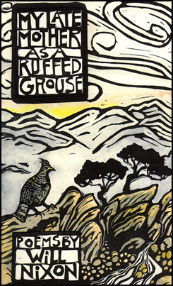 My Late Mother as a Ruffed Grouse